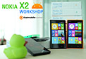 ��С����ª��ͼ�����Ѻ�ҧ��� Nokia X2 �ҡ�Ԩ���� Nokia X2 Workshop