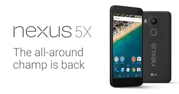 Nexus 5X (LG Nexus) หลุดสเปคยกเครื่อง มาพร้อมกล้อง Laser Autofocus, เซ็นเซอร์สแกนนิ้ว และ Android 6.0 Marshmallow คาดเปิดตัวไม่เกิน 14,000 บาท