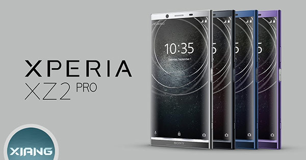 Sony Xperia XZ2 Pro อาจเผยโฉมเร็วๆ นี้ พร้อมจอ 4K โฉมใหม่แบบ 18:9