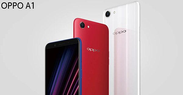 >>>OPPO A1 สมาร์ทโฟนตระกูล A-Series น้องใหม่จอใหญ่ 5.7 นิ้วแบบ 18:9 พร้อม RAM 4GB และฟีเจอร์สแกนใบหน้า!