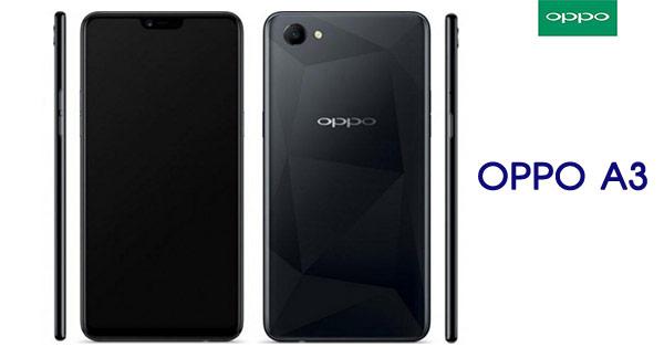 OPPO A3 น้องใหม่จอไร้ขอบ แรม 4GB มาพร้อมซิบเซท Hello P60กล้องหน้า AI Beauty...
