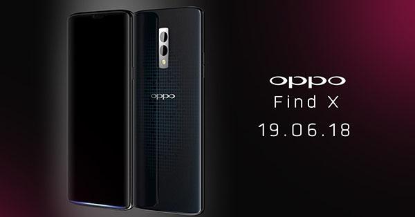 มาแน่ OPPO Find X เรือธงตัวจริงเปิดตัวพร้อมกันทั่วโลก 19 มิถุนายนนี้ คาดมาพร้อมชิป Snapdragon 845 + RAM 8GB และกล้องซูม Optical 5 เท่า