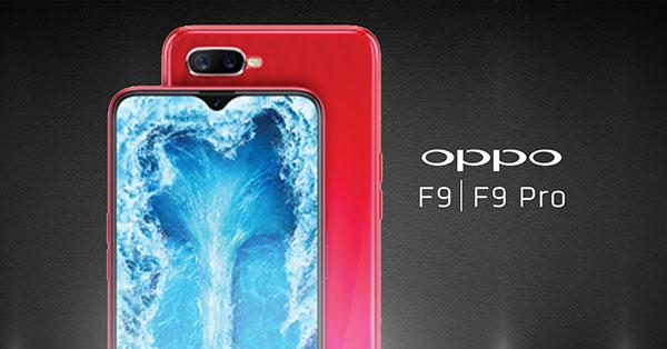 OPPO F9 และ F9 Pro สมาร์ทโฟนกล้องคู่รุ่นล่าสุด ในดีไซน์รอยบากแบบหยดน้ำ คาดเปิดตัวสิงหาคมนี้